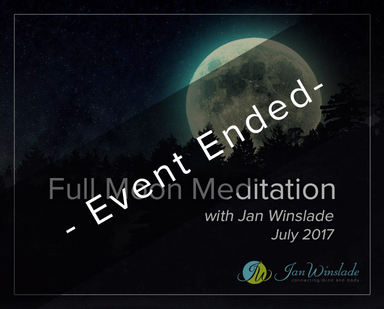 Full Moon Meditation July with Jan Winslade