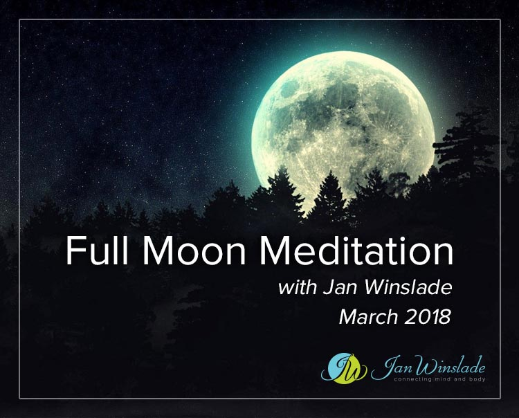 Full Moon Meditation March with Jan Winslade